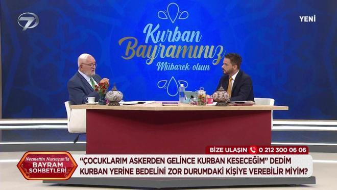 Necmettin Nursaçan'la Bayram Sohbetleri - 22 Temmuz 2021