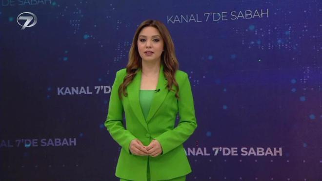 Kanal 7'de Sabah – 27 Temmuz 2021