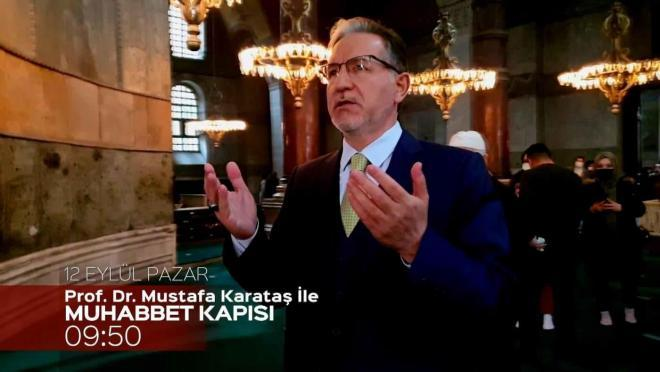 Prof. Dr. Mustafa Karataş ile Muhabbet Kapısı 12 Eylül Pazar Kanal 7'de