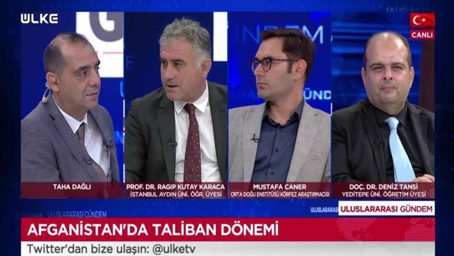 Uluslararası Gündem - Ragıp Kutay Karaca | Deniz Tansi | Mustafa Caner | Serhan Afacan | 25 Ağustos 2021