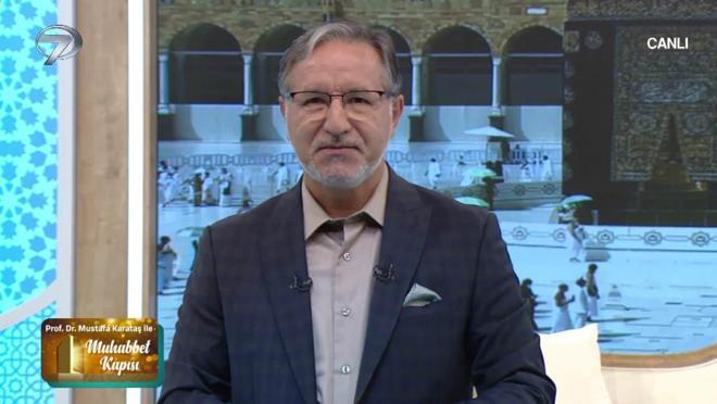 Prof. Dr. Mustafa Karataş ile Muhabbet Kapısı - 19 Eylül 2021